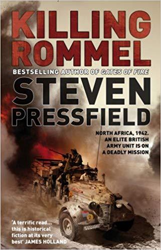 """""""Killing Rommel"""" (2008) by Steven Pressfield"""
