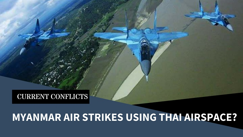 Allegations of Myanmar Air Force Intruding on Thai Airspace to Bomb Civilians