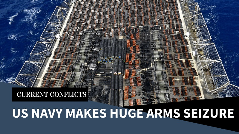 US Navy Make Huge Arms Seizure in North Arabian Sea, plus other Shenanigans in the Gulf