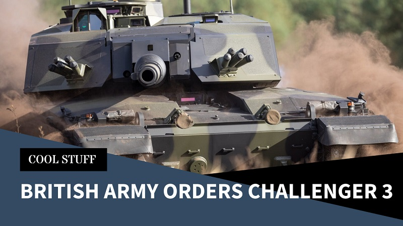 British Army Orders Challenger 3 MBTs