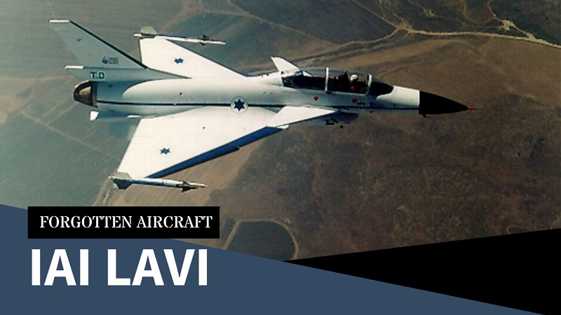 IAI Lavi; The Little Lion That Didn't Make It…Maybe