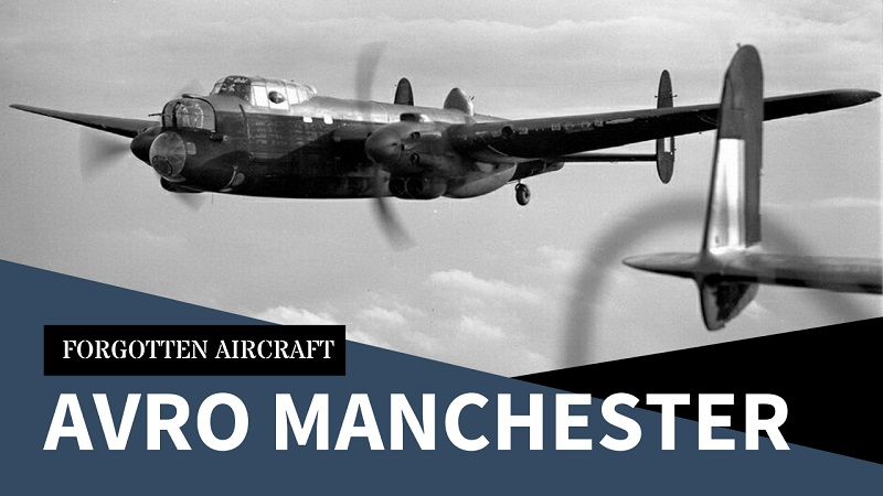 The Avro Manchester; Mighty Oaks from Little Acorns Grow