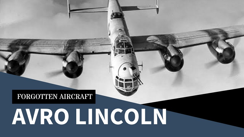 Avro Lincoln; The Super Lanc That Was Outdated When it Arrived