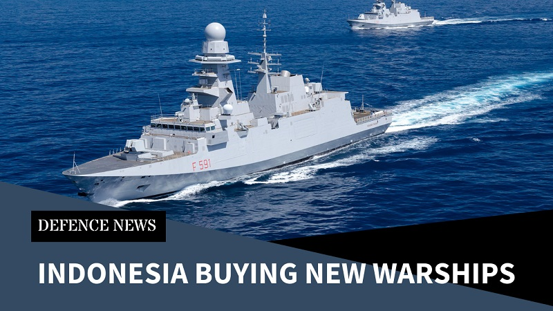 Indonesian Navy Getting a Huge Boost as New Frigates Ordered