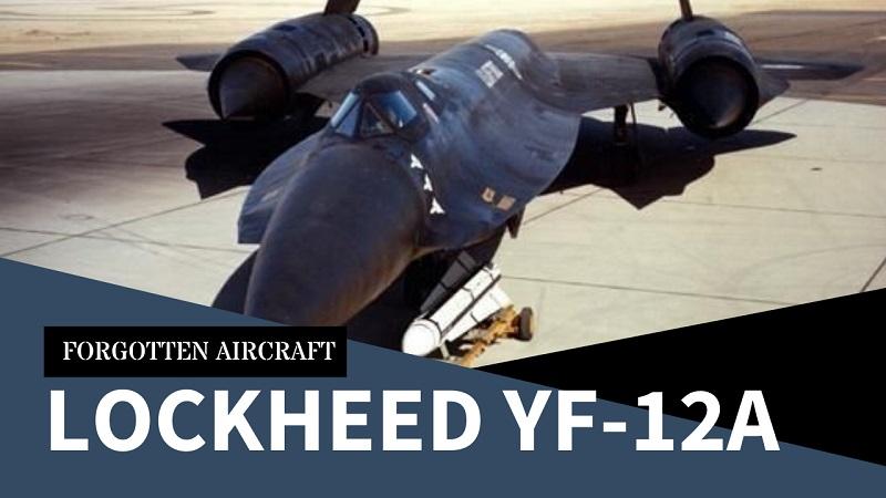 The Lockheed YF-12A; Ultimate Interceptor